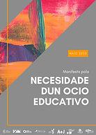Galego MANIFIESTO POR EL OCIO EDUCATIVO.
