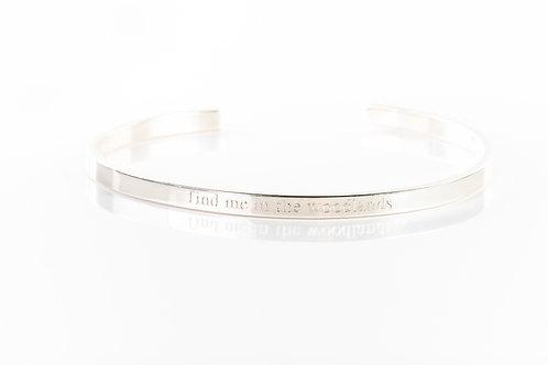 Find me in the woodlands engraved sterling silver cuff bracelet