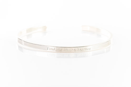 Find me in the heather engraved sterling silver bracelet cuff