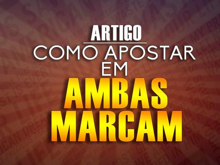 COMO APOSTAR EM AMBAS MARCAM