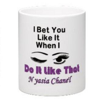 Do It Like That Mug