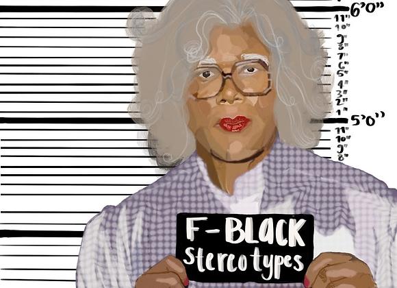 Black Stereotype Print