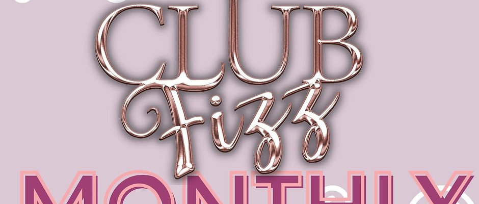 Club Fizz Monthly Membership (November  start)