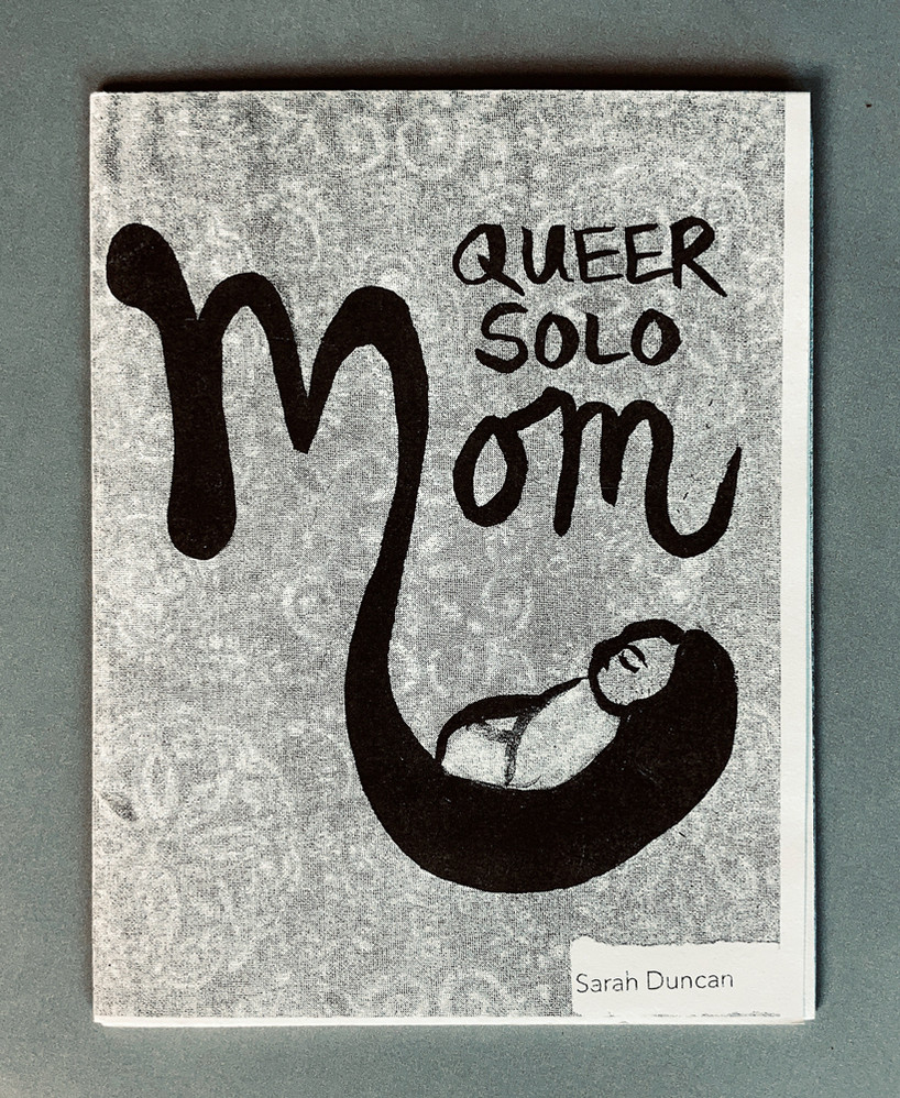 Queer Solo Mom