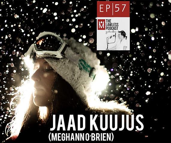 Jaad Kuujus (Meghann O'Brien)