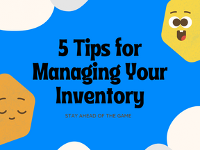 5 Tips for Managing Inventory