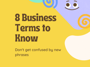 8 Business Terms to Know