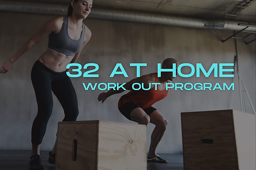 '32 At Home' Workout program
