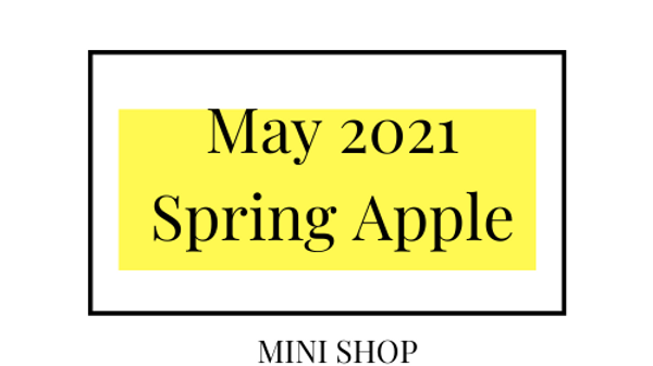 Mini Online Shop - May 2021 - Spring Apple