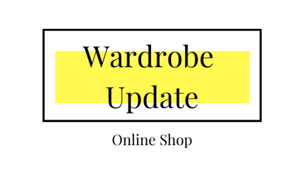 Online Shop - Wardrobe Update
