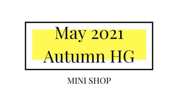 Mini Online Shop - May 2021 - Autumn Hourglass
