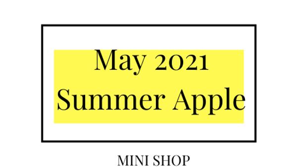 Mini Online Shop - May 2021 - Summer Apple