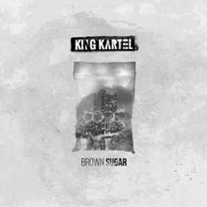 King Kartel Brow Sugar Single