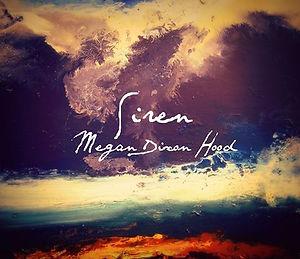 Megan Dixon Hood - Siren