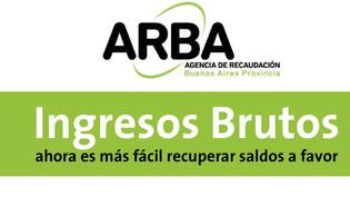ARBA: A partir de Agosto los créditos a favor de hasta $200 mil se reintegrarán en 72hs