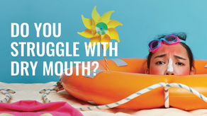 Do You Struggle With Dry Mouth?