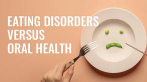 Eating Disorders Versus Oral Health