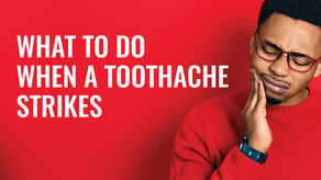 What to Do When a Toothache Strikes