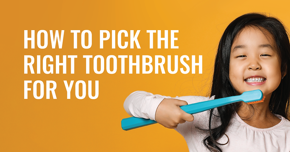 South San Francisco Dentist Guide to Picking a Toothbrush