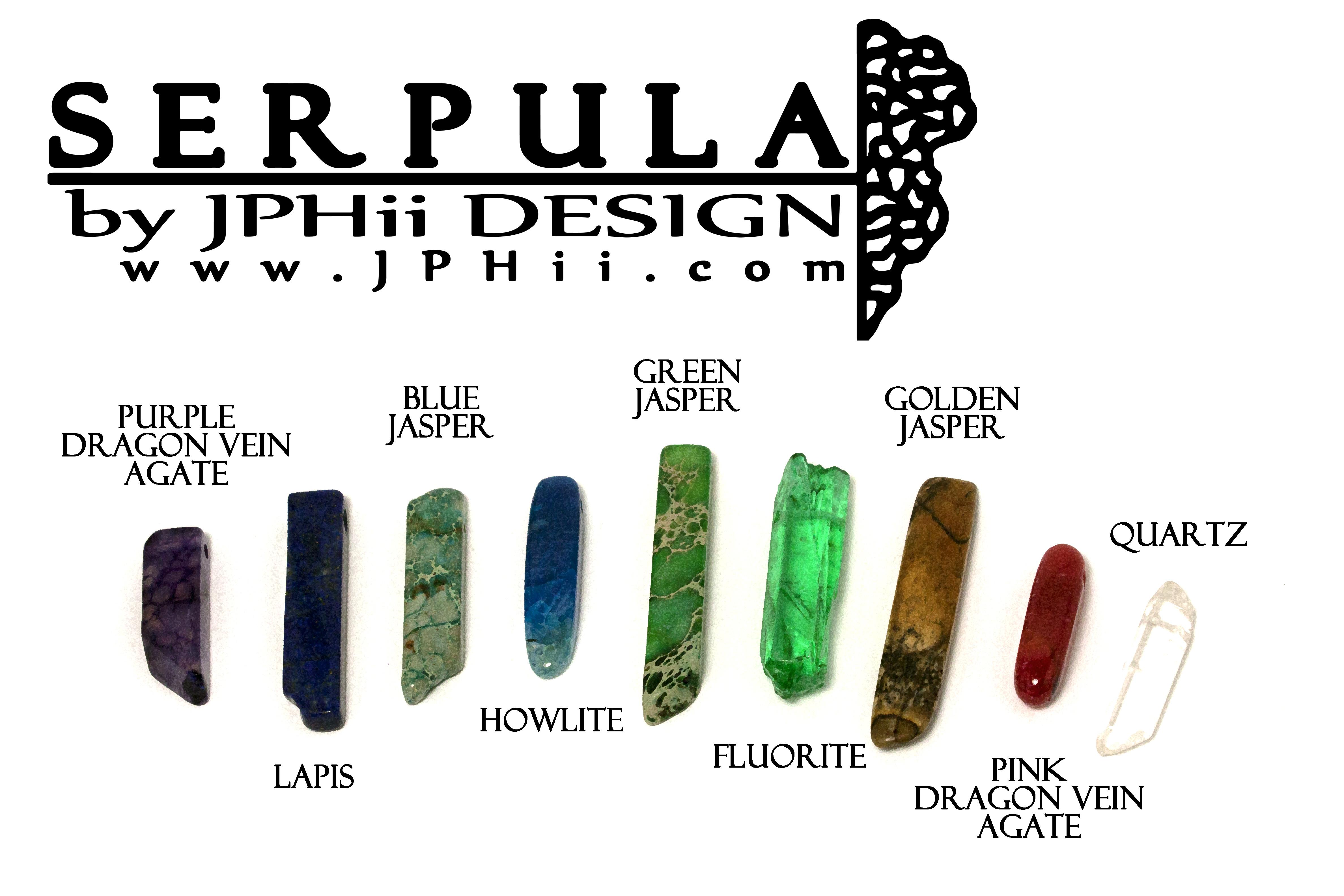 Serpula Stone Choices