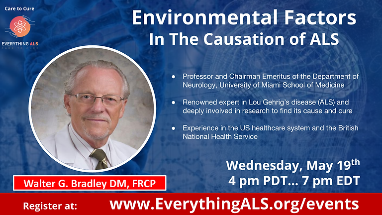 Environmental Factors In the Causation of ALS