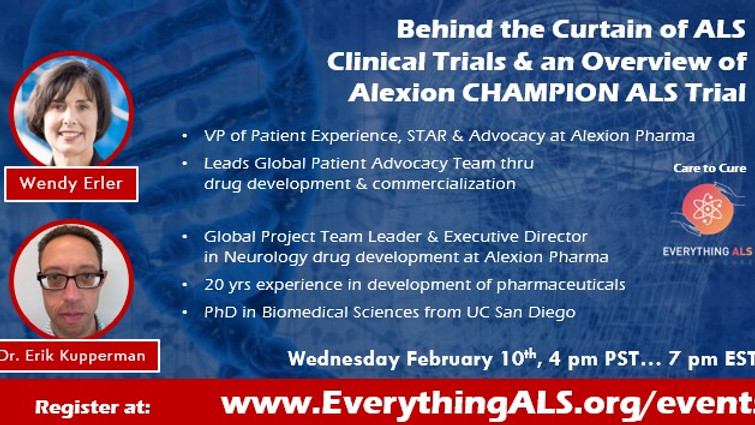 Behind the Curtain of ALS Clinical Trials & Alexion CHAMPION ALS  Phase 3 Clinical Trial update.
