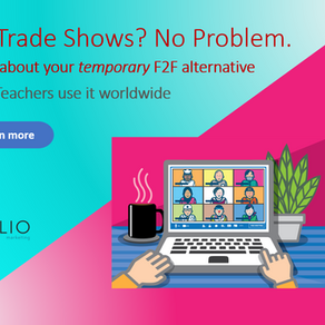 No Trade Show?  No Problem. Your F2F Alternative. Hint: It's being used by teachers