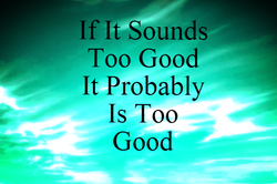 If It Sounds Too Good