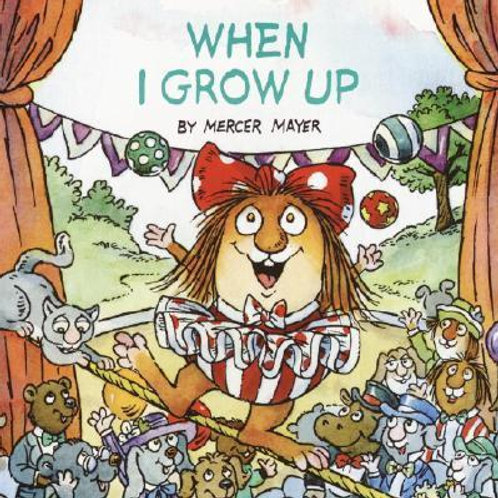 """When I Grow Up"" - Little Critters"