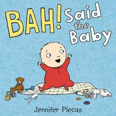 """BAH! Said The Baby"""