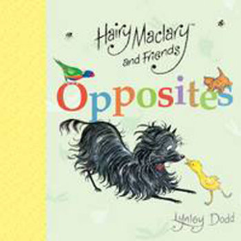 """Opposites"" - Hairy Maclary and Friends"