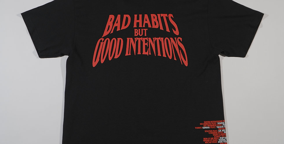 Bad Habits But Good Intentions Vlone