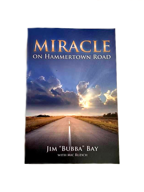 """Miracle On Hammertown Road by Jim """"Bubba"""" Bay"""