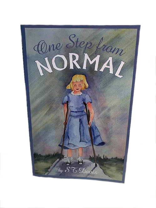 One Step From Normal by S.T. Davis