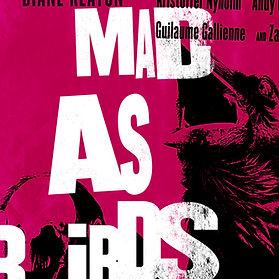 MadAsBirds_PromoPoster_S12_V5.jpg