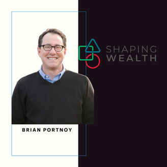 Shaping Wealth and Funded Contentment with Brian Portnoy (EP 166)