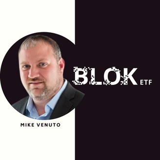 ETF Stories: BLOK - A Blockchain Story with Mike Venuto (EP193)