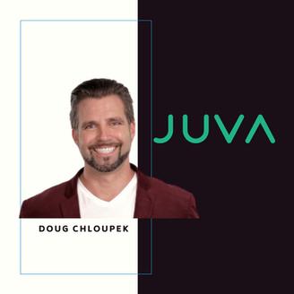 Investment Spotlight: JUVA CEO Doug Chloupek (EP158)