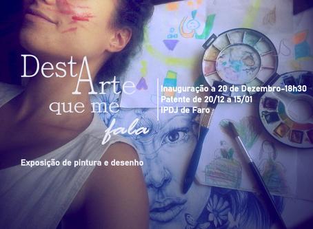 """Exposição """"Desta Arte que me Fala"""""""