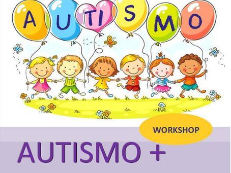 Autismo+, muito + do que se pensa