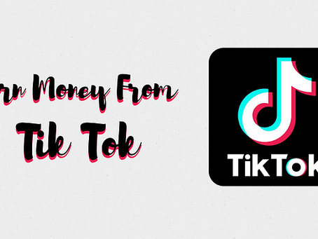 How to Earn Money from Tik Tok Videos in india