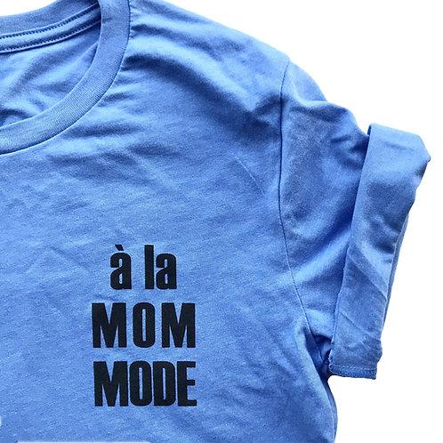 à la MOM MODE T-Shirt