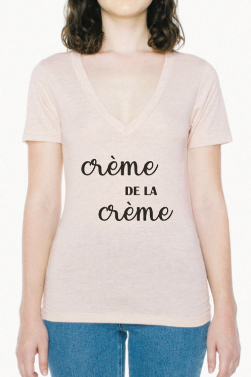 Crème de la Crème Women's Deep V-neck T-Shirt