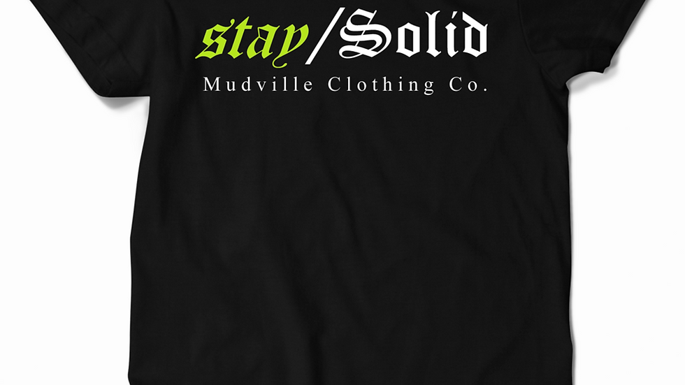 "Mudville ""stay / Solid"" Tee"