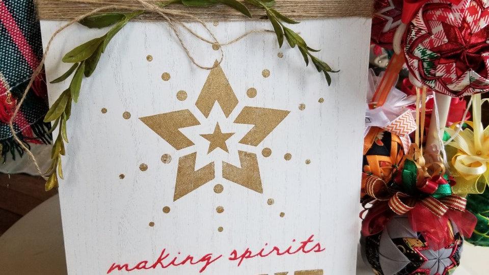 """""""Making Spirits Bright"""" Door Tag"""