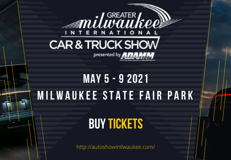 Annual Milwaukee Auto Show - May 5th to 9th 2021