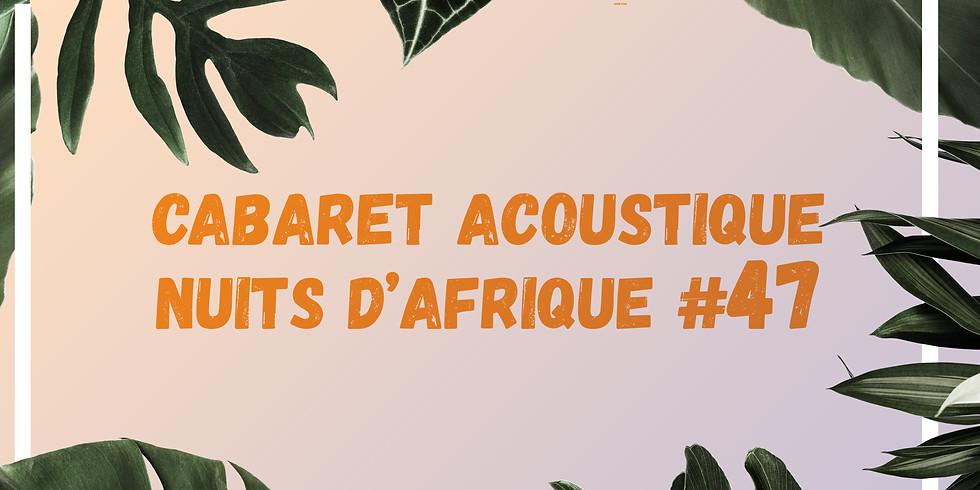 Cabaret acoustique Nuits d'Afrique #47