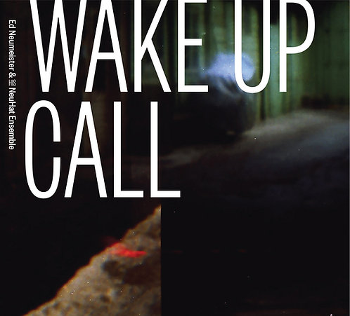 WAKE UP CALL - digital download