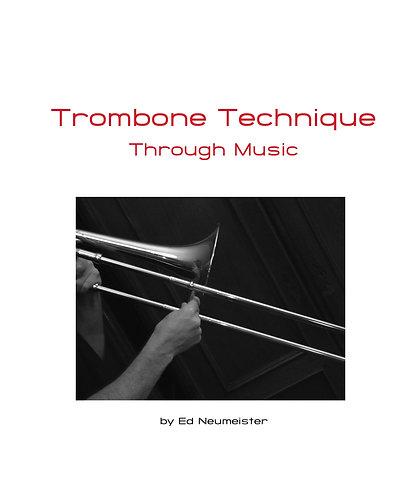 Trombone Technique - Through Music