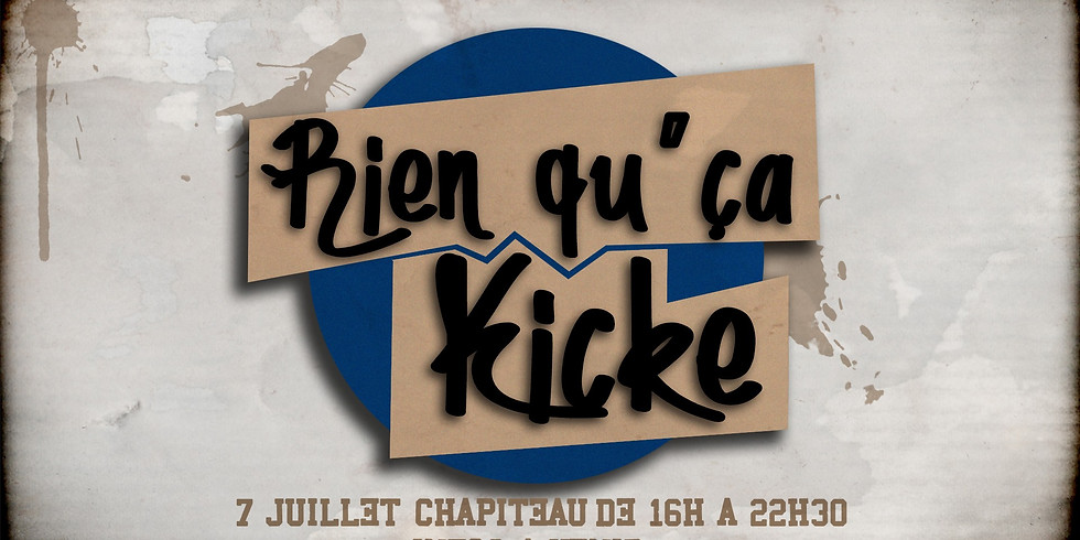 Rien qu'ca kicke s'invite au Chapiteau